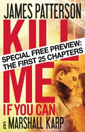 Kill Me If You Can - Free Preview: The First 25 Chapters