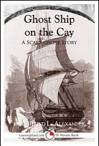 Ghost Ship on the Cay Book