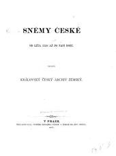 Sněmy české od leta 1526 až po naši dobu: 1526-1545