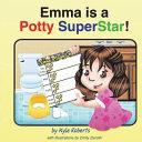 Emma Is a Potty SuperStar  Book