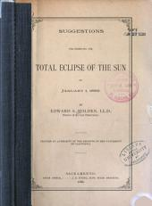 Suggestions for Observing the Total Eclipse of the Sun on January 1, 1889