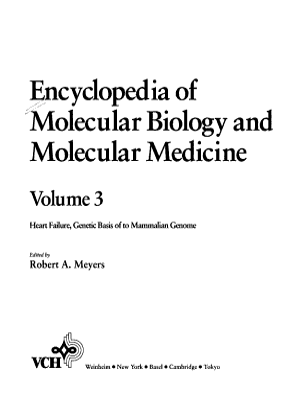 Encyclopedia of Molecular Biology and Molecular Medicine  Heart Failure  Genetic Basis of to Mammalian Genome PDF