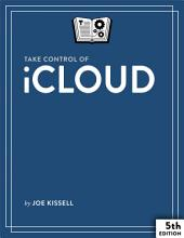 Take Control of iCloud: Edition 5
