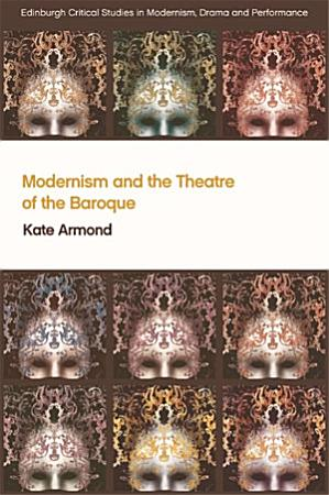 Modernism and the Theatre of the Baroque PDF