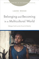Download Belonging and Becoming in a Multicultural World Book