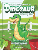 The Amazing World of Dinosaurs Coloring Book PDF