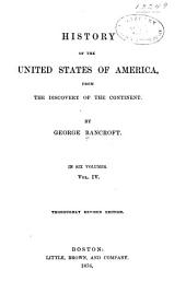 History of the United States of America: From the Discovery of the Continent, Volume 4