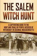 The Salem Witch Hunt Book