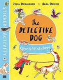 The Detective Dog: Sticker Activity Book