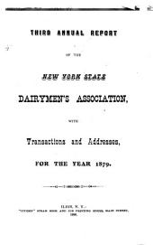 Annual Report of the New York State Dairymen's Association: With Transactions and Addresses, Issue 3; Issue 13; Issue 15