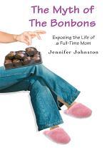 The Myth of the Bonbons