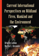 Current International Perspectives on Wildland Fires  Mankind and the Environment