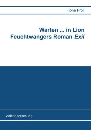 Warten    in Lion Feuchtwangers Roman  Exil  PDF