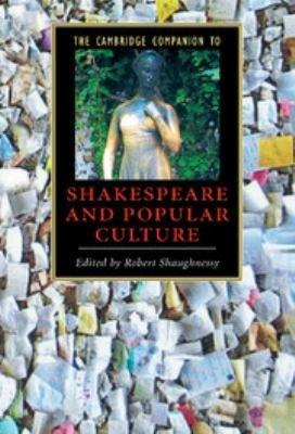 The Cambridge Companion to Shakespeare and Popular Culture PDF