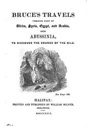 Bruce's travels into Abyssinia to discover the source of the Nile