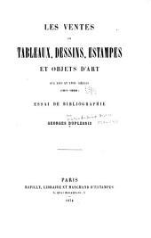 Les ventes de tableaux, dessins, estampes et objets d'art aux XVIIe et XVIIIe siècles (1611-1800): essai de bibliographie