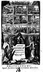 L. Annaei Senecae Tragoediae