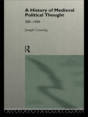 A History of Medieval Political Thought
