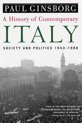 A History Of Contemporary Italy Book PDF