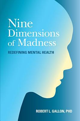Nine Dimensions of Madness PDF