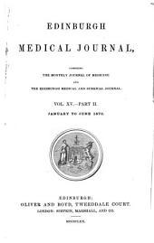 Edinburgh Medical Journal: Volume 15, Part 2