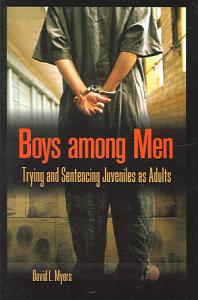 Boys Among Men Book
