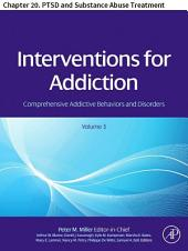Interventions For Addiction: Chapter 20. PTSD and Substance Abuse Treatment