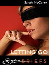 Letting Go: An Erotic Short Story