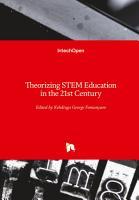 Theorizing STEM Education in the 21st Century PDF