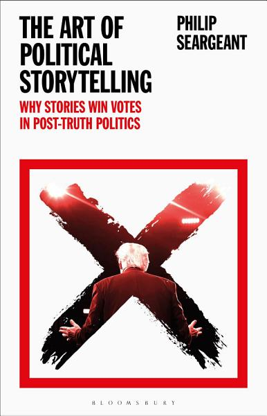 Download The Art of Political Storytelling Book
