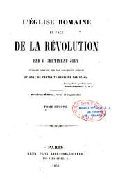L'Eglise romaine en face de la Révolution: Volumes 1 à 2
