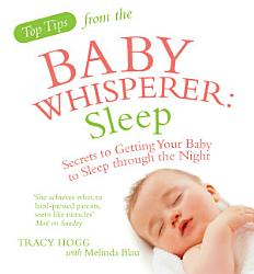 Top Tips From The Baby Whisperer Sleep Book PDF