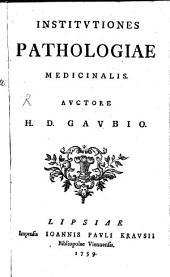 Hieron. Dav. Gaubii Institutiones pathologiae medicinalis
