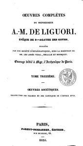 Oeuvres complètes. Publiées par une société d'ecclésiastiques ...: sous la direction de M.M. les abbés Vidal, Dulalle et Bousquet, Volume13