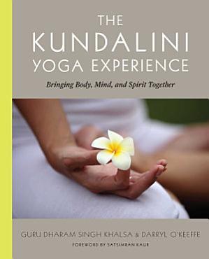The Kundalini Yoga Experience PDF