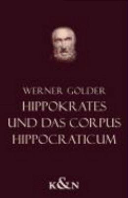 Hippokrates und das Corpus Hippocraticum PDF