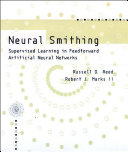 Neural Smithing - Supervised Learning in Feedforward Artificial Neural Networks