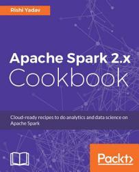 Apache Spark 2 x Cookbook PDF