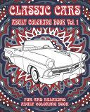 Classic Cars Adult Coloring Book Vol. 1