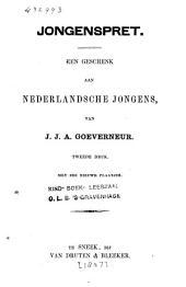 Jongenspret: een geschenk aan Nederlandsche jongens
