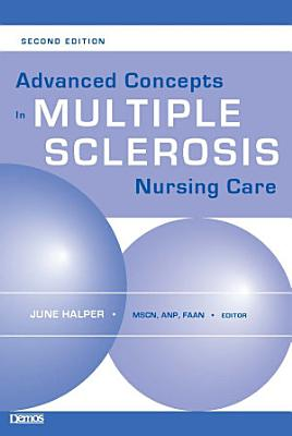 Advanced Concepts in Multiple Sclerosis Nursing Care PDF