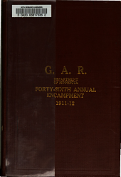 Journal of Proceedings of the ... Annual Encampment of the Department of Minnesota, Grand Army of the Republic: Issue 46