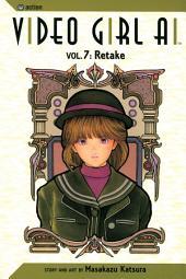 Video Girl Ai, Vol. 7 (2nd Edition): Retake