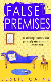 False Premises: A Domestic Bliss Mystery #2