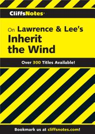 CliffsNotes On Lawrence   Lee S Inherit The Wind