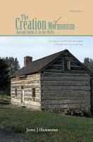 VOLUME II THE CREATION OF MORMONISM  JOSEPH SMITH JR  IN THE 1820S PDF