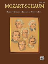 Mozart-Schaum, Book One: Based on Events and Episodes of Mozart's Life