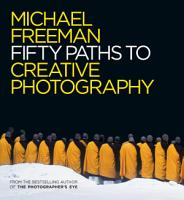 Fifty Paths to Creative Photography PDF