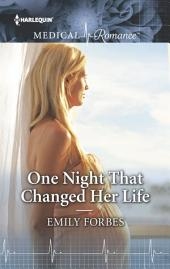 One Night That Changed Her Life