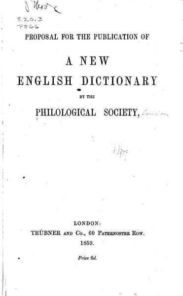Download Proposal for the Publication of a New English Dictionary by the Philological Society Book